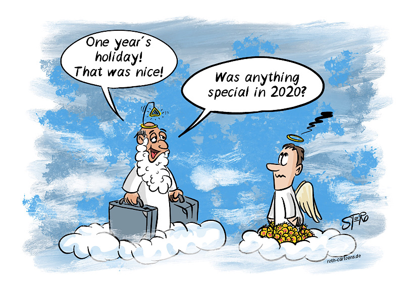 Coronacartoon: God comes back to heaven after a year off and asks: Was anything special in 2020?