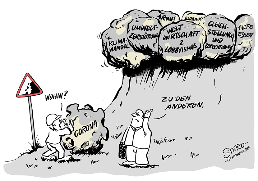 Cartoon about climate change and corona. A construction worker pushes a boulder, in the shape of the corona virus. He asks the foreman: Where to put it? The construction manager answers: To the others! And points upward. At the top of the mountain, there are already other boulders that are threatening to topple over: climate change, lobbying, environmental destruction, equality.