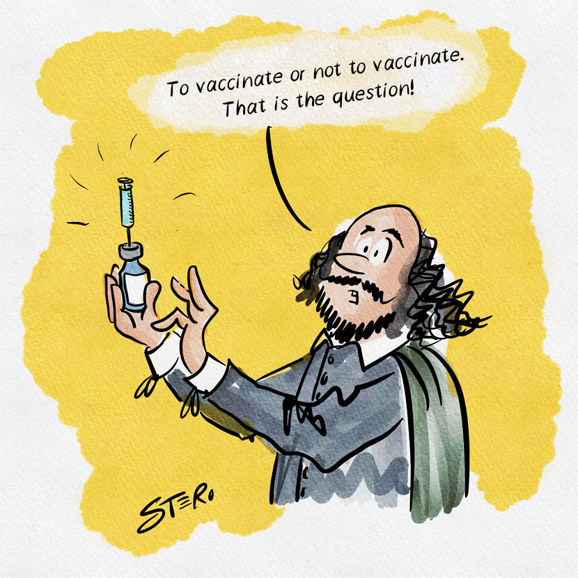 """Cartoon on vaccination against Corona/Covid19: Hamlet by Shakespeare stands with a syringe instead of the famous death skull and varies """"To be or not to be - that is the question"""" to: """"to vaccinate or not to vaccinate""""."""