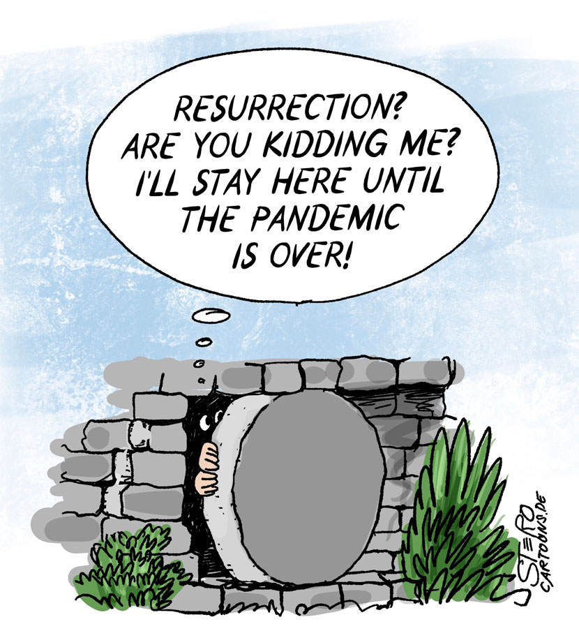 Cartoon comic for Easter: Jesus refuses to resurrect and stays in lockdown because the world is raging corona pandemic.